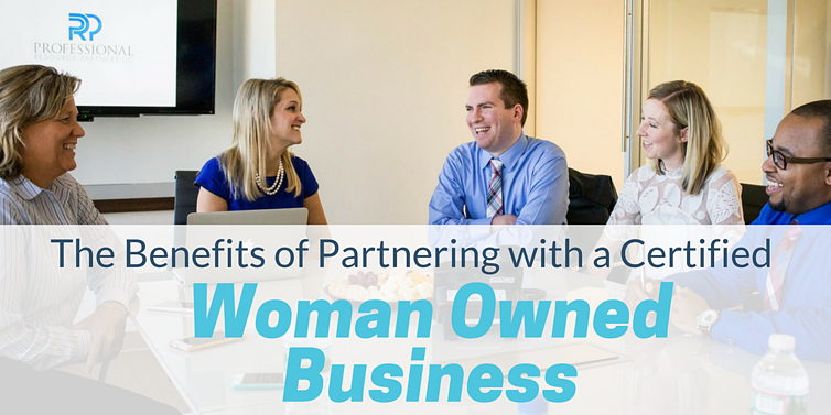 Benefits of working with a certified woman owned business